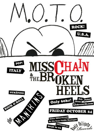 M.O.T.O, Miss Chain & The Broken Heels and The Manikins at The Boat.